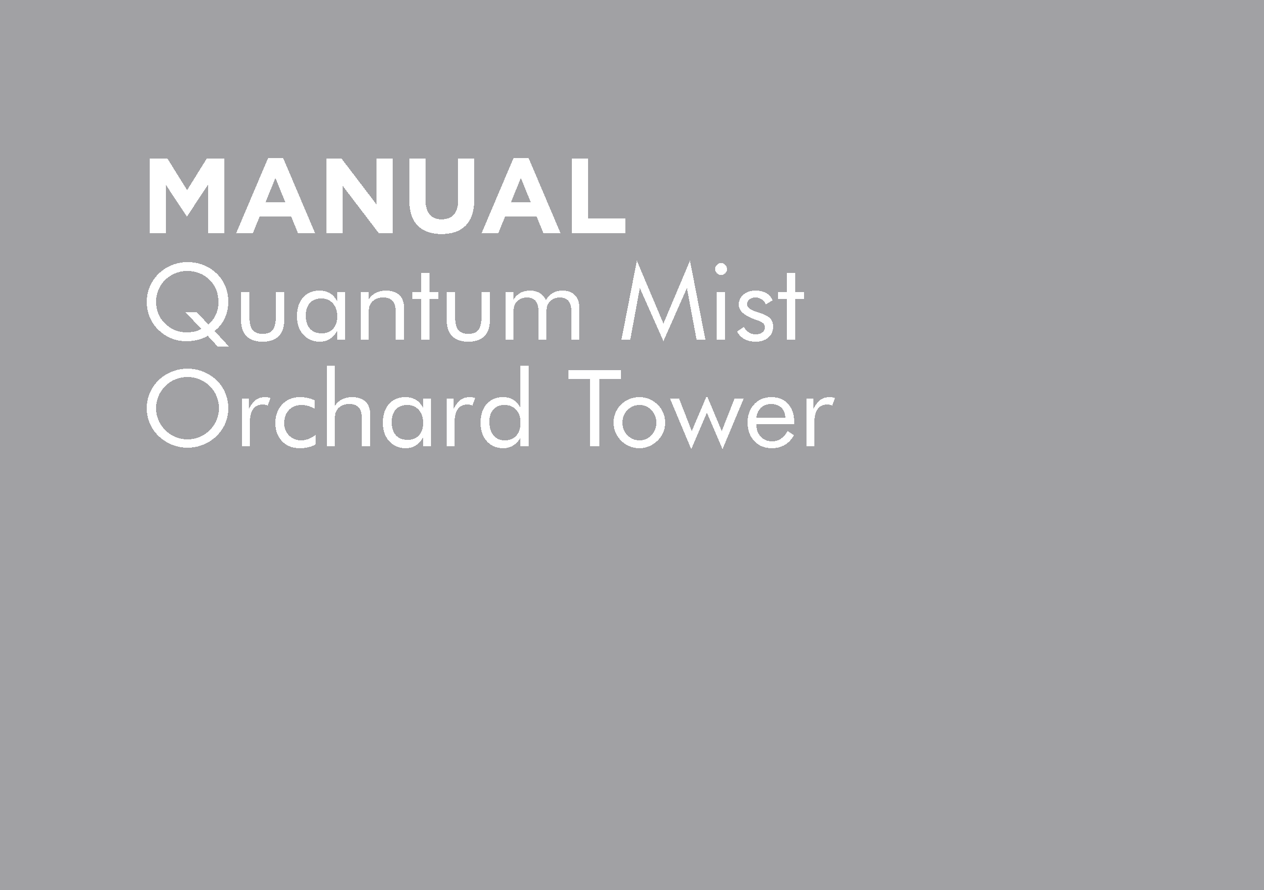 HT-OMORCHARD-A – QM420 ORCHARD TOWER MANUAL