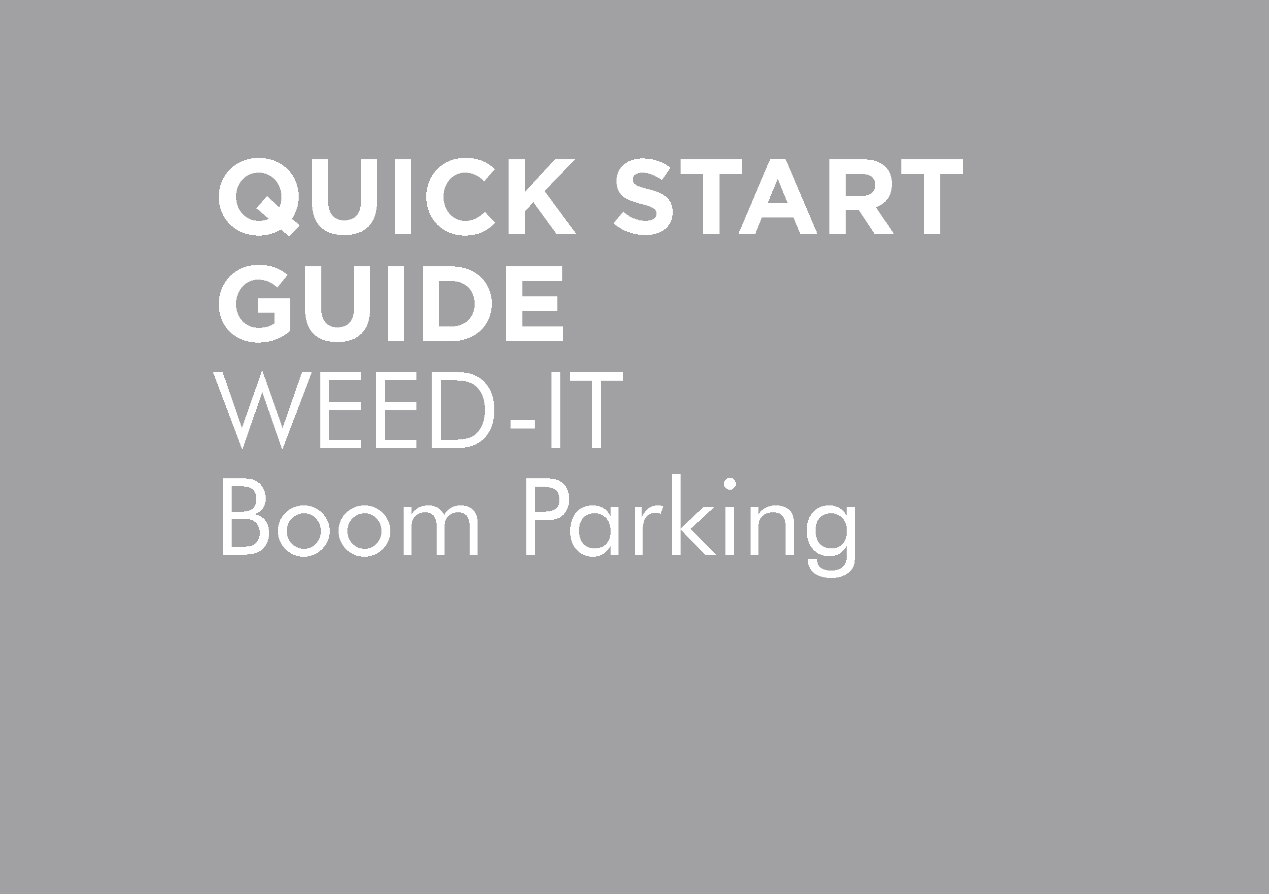 BT-OMWEED-QSG – WEEDIT PARKING QUICK START GUIDE